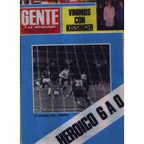 Gente Mundial 78 Argentina 6 A 0 A Perú Kissinger Menotti