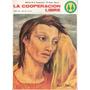 La Cooperacion Libre # 647 Año 1974 Revista Del Hogar Obrero
