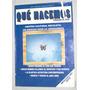 Revista Qué Hacemos Panorama Cultural N°142 28/2/1992