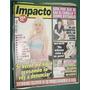 Revista Impacto 43 Pradon Moria Casan Silveyra Madonna Dumas