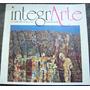 Integrarte Nº 2 Octubre 1987 * Mar Del Plata *