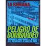 La Semana 284 8/4/82 Malvinas Comodoro Rivadavia P Giachino