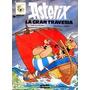 Asterix La Gran Travesia (original Grijalbo) 1981