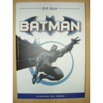 Clásicos Del Cómic : Dc - Batman - Bob Kane.