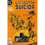 Escuadron Suicida # 4 Dc Comics. Ed Zinco 1988 Z. Devoto