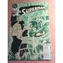 Superman Nº 21 ¡ Vida Ó Muerte ! Ed. Zinco