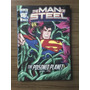 The Man Of Steel - The Poisoned Planet - En Ingles