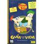 Phineas Y Ferb - Guía Para La Vida - Disney Xd