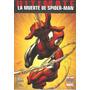 Ultimate: La Muerte De Spiderman - One Shot - Ovnipress