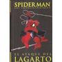 Spiderman * El Ataque Del Lagarto * Todd Mcfarlane Stan Lee
