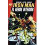 Marvel Gold. Iron Man: El Héroe Interior