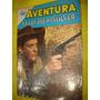 Aventura Nº 214 La Ley Del Revolver Novaro 1962