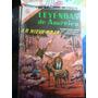 Leyendas De América Nro 128 Edit Novaro 1966 Comic Historiet