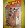 Aventura Nº 292 Revolver A La Orden Novaro 1963
