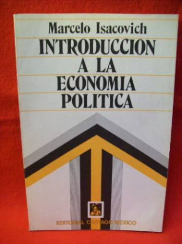 Descargar Introducción a la economía política - Marcelo Isacovich [PDF/MEGA] Introduccion-a-la-economia-politica-marcelo-isacovich-6291-MLA83006999_4011-O