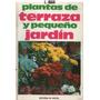 Ibar - Plantas De Terraza Y Pequeño Jardin
