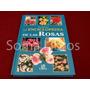Enciclopedia De Las Rosas Nico Vermeulen Manual Guia Jardin