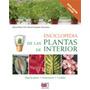 Enciclopedia De Las Plantas De Interior / De Vecchi