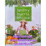 Libro: Jardin Y Huerta En Casa - Novedad Planeta Tapa Dura