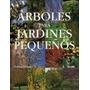 Arboles Para Jardines Peque#os (cartone)