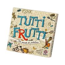 Tutti Frutti Ruibal Ingeniosos (desde 8 Años)