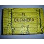 El Bucanero Original Y Vintage Fines De Los Años 70