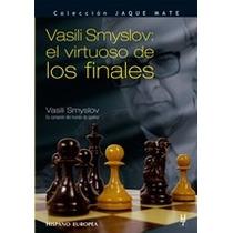 Smyslov Virtuoso De Los Finales En Ajedrez Libro Digital