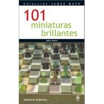 101 Moñiaturas En Ajedrez Libro Digital