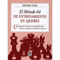 El Metodo 64 En Ajedrez Libro Digital