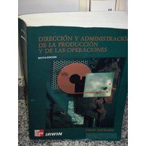 Libro Dirección Y Administr De La Produccion Chase Aquilano