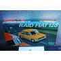 Fiat 128 Raid Fiat Juego Mesa Presentacion Auto Año 1970