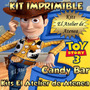 Kit Imprimible Candy Bar Golosinas Toy Story - Envio Gratis