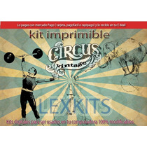 Kit Imprimible Candy Bar Circo Vintage Vintage Circus