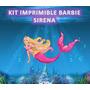 Kit Imprimible Barbie Sirena