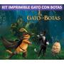 Kit Imprimible Gato Con Botas