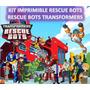 Kit Imprimible Rescue Bots Rescue Bots Transformers