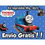 Kit Imprimible Thomas El Tren Y Sus Amigos, Golosinas + Tarj