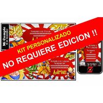 Kit Imprimible Goku 100% Personalizado