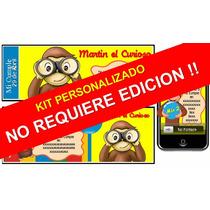Kit Imprimible De Jorge El Curioso 100% Personalizado
