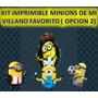 Kit Imprimible Minions De Mi Villano Favorito (opcion N2)