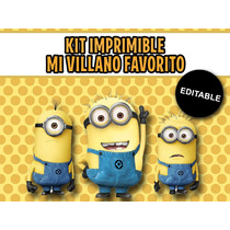 Kit Imprimible Editable Mi Villano Favorito, Minions, Candy