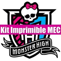 Kit Imprimible Monster High Imperdible Edicion 2015 Completo