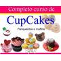 Manual De Decoración De Cupcakes Preparación Recetas Y Mas