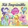 Kit Imprimible Mi Pequeño Pony My Little Ponny + Candy Bar A