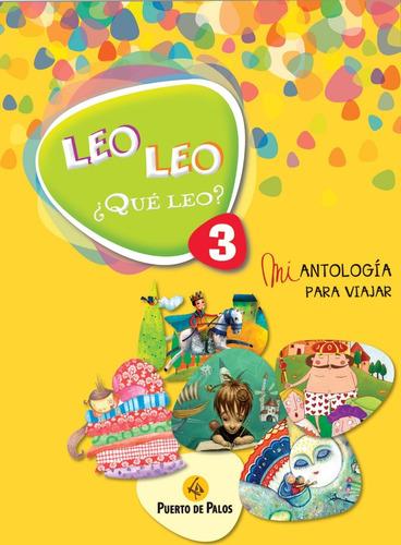 Leo Leo ¿ Qué Leo ? 3 - Ed. Puerto De Palos