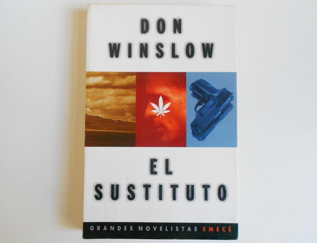 libro-el-sustituto-don-winslow-emece-611601-MLA20361976231_072015-F.jpg