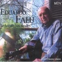 Eduardo Falu Señor De Los Andes