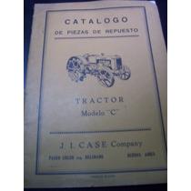 Tractor Case Modelo C Catalogo