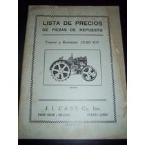 Tractor Case A Kerosene 12-20 Hp Año 1930 Lista De Precios