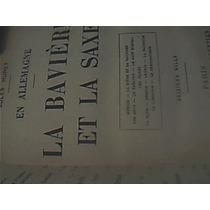 En Allemagne La Baviere Et La Saxe -huret 1911